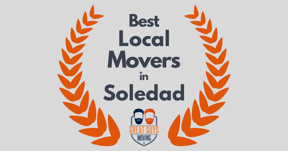 Best Local Movers in Soledad, CA