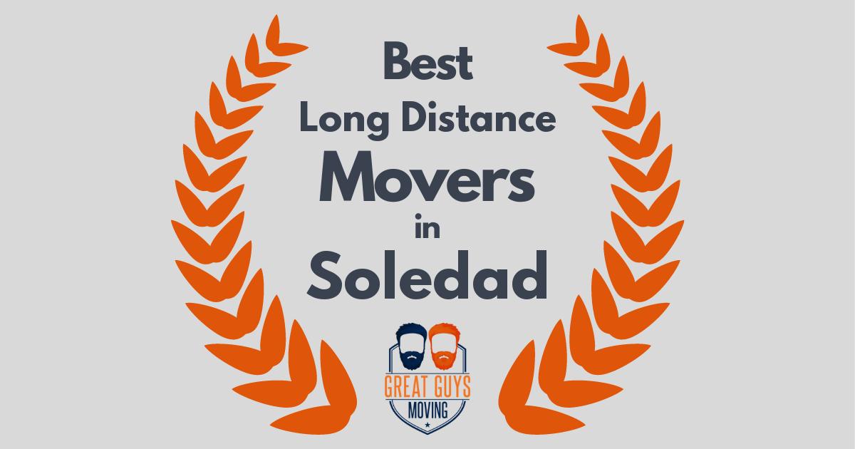 Best Long Distance Movers in Soledad, CA