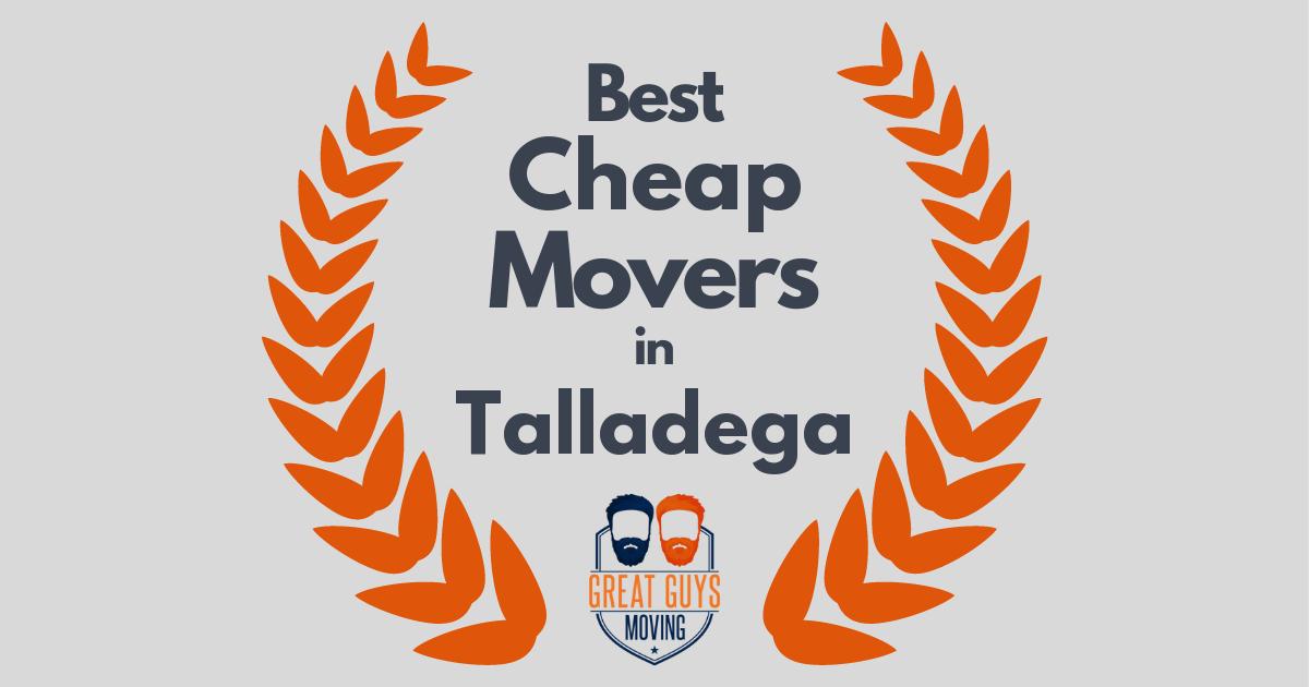 Best Cheap Movers in Talladega, AL
