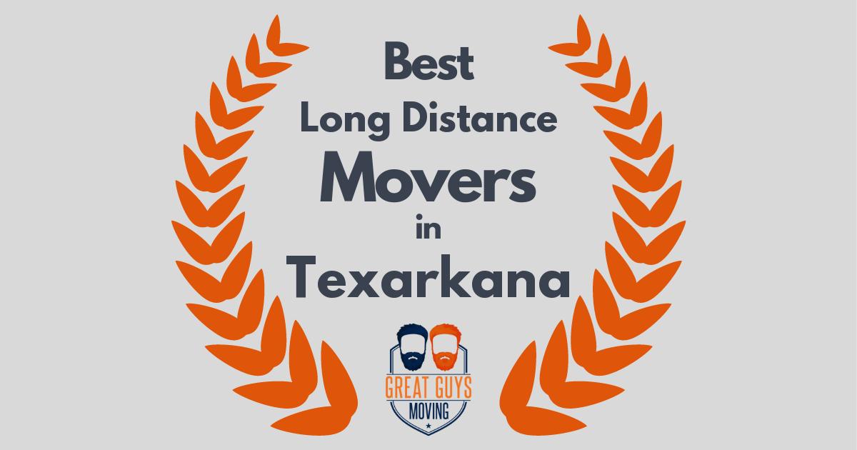 Best Long Distance Movers in Texarkana, TX
