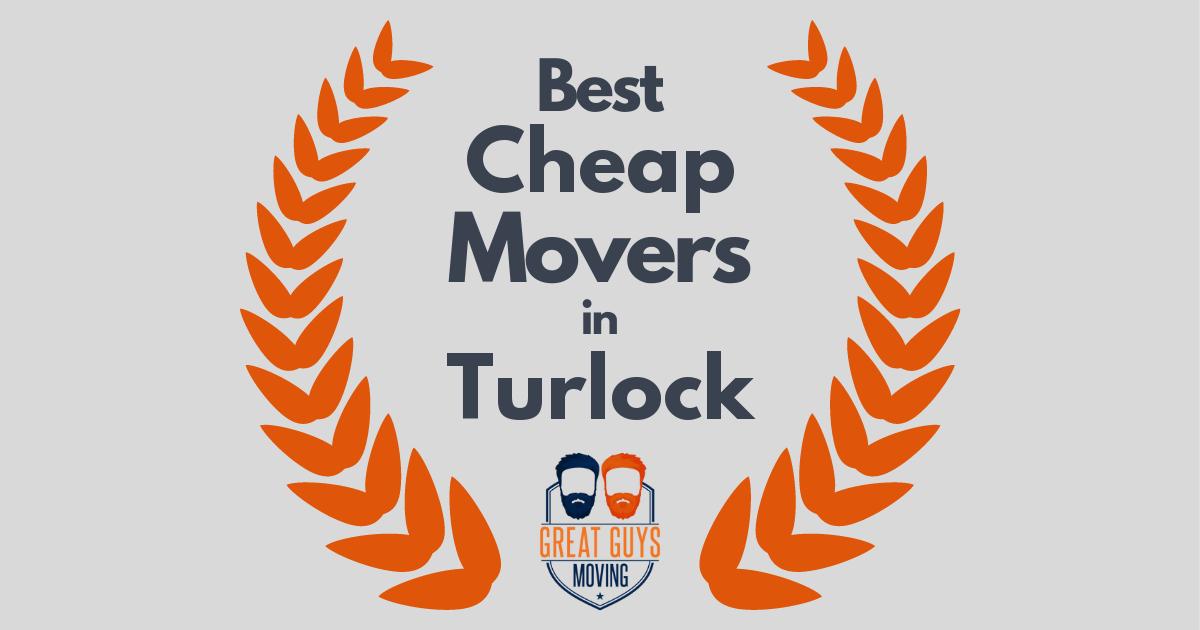 Best Cheap Movers in Turlock, CA