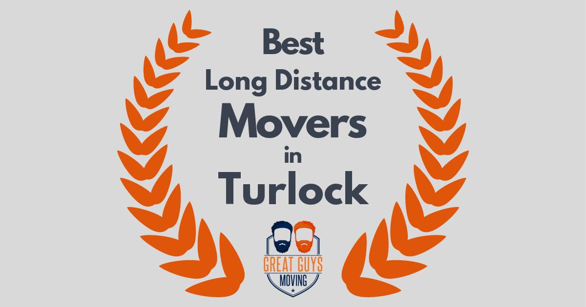 Best Long Distance Movers in Turlock, CA