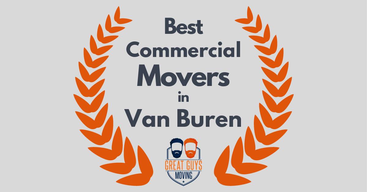 Best Commercial Movers in Van Buren, AR