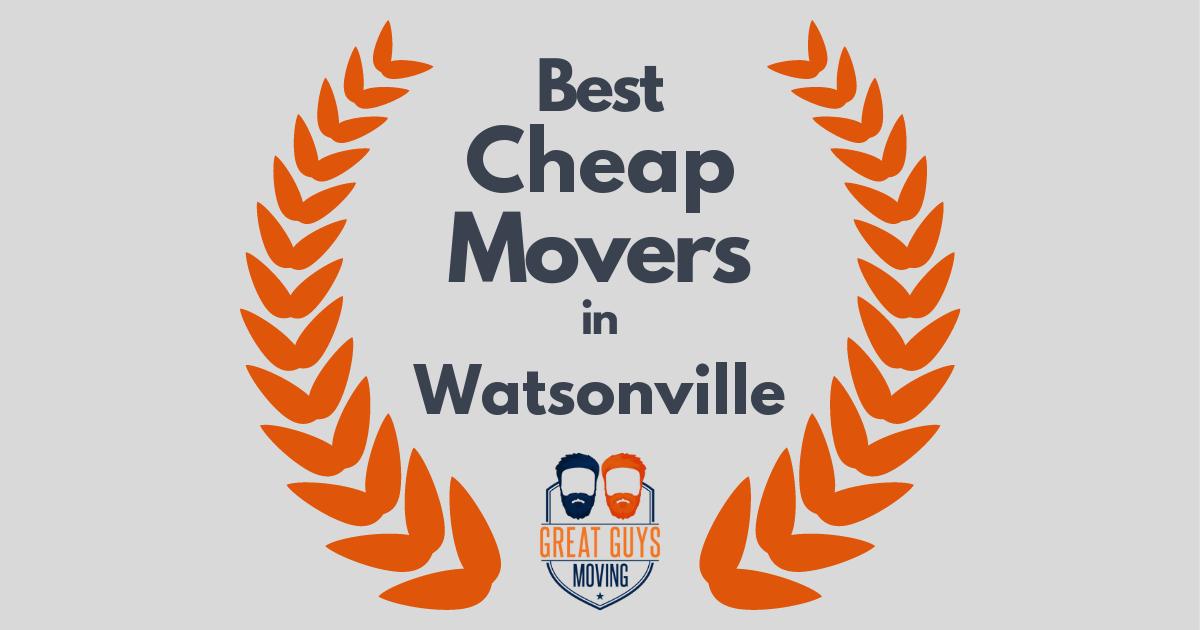 Best Cheap Movers in Watsonville, CA