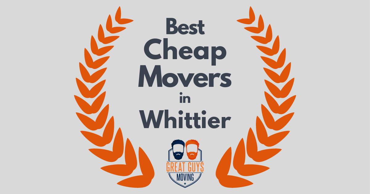Best Cheap Movers in Whittier, CA