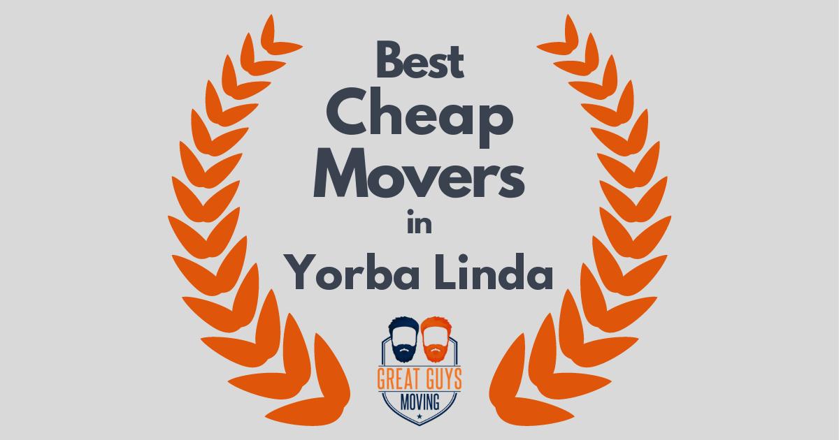 Best Cheap Movers in Yorba Linda, CA