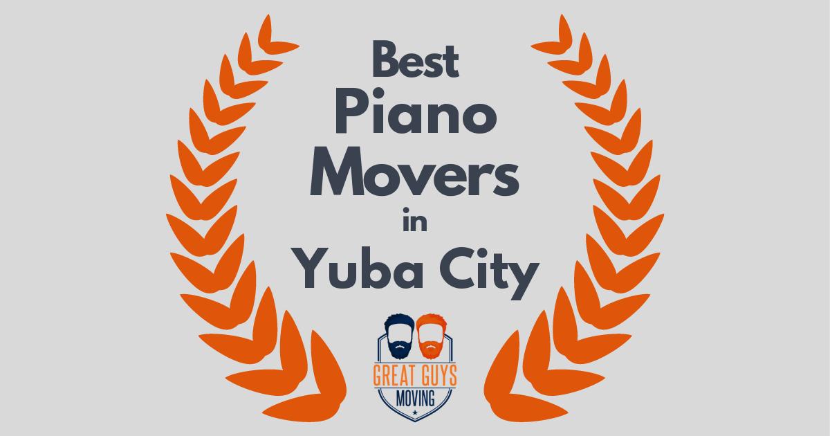 Best Piano Movers in Yuba City, CA