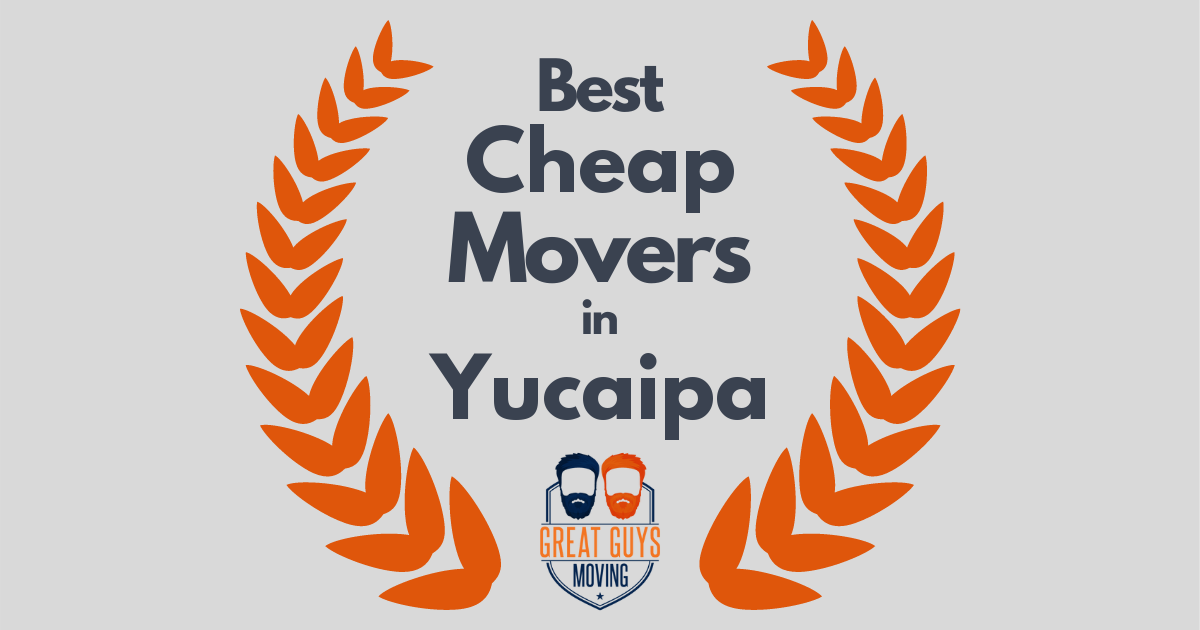 Best Cheap Movers in Yucaipa, CA