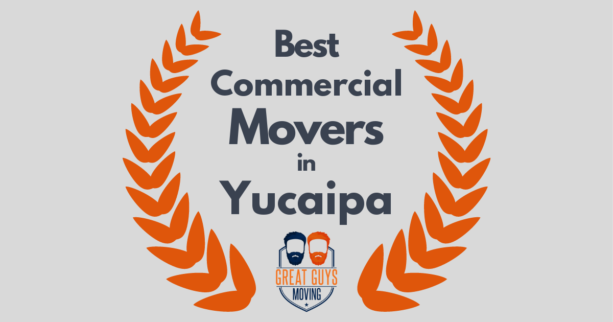 Best Commercial Movers in Yucaipa, CA